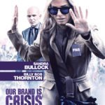 ourbrandiscrisis_poster