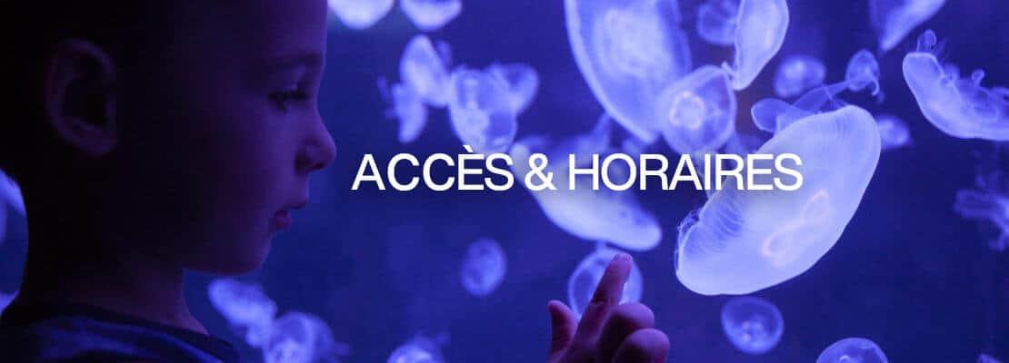 Horaires et accès - Aquarium de Paris