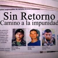 Sin Retorno, camino a la Impunidad