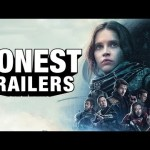 Un rato de risas con el honest trailer de ROGUE ONE, UNA HISTORIA DE STAR WARS