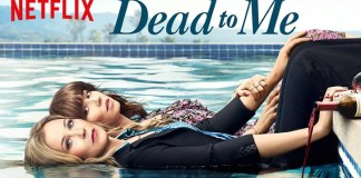 Dead To Me 2 stagione