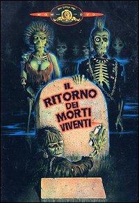 Il ritorno dei morti viventi recensione poster