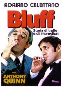 Il Bluff Storia di Truffe e di Imbroglioni