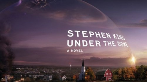 Under-the-Dome-Stephen-King-e1354528132526