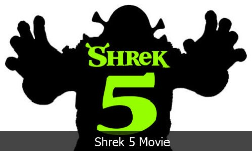 Shrek 5 Reboot - Shrek 5 Movie to be Released by Universal Pictures