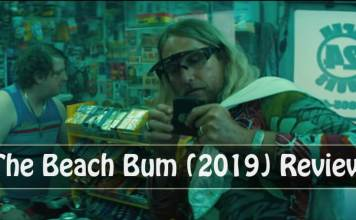 The Beach Bum (2019) Review