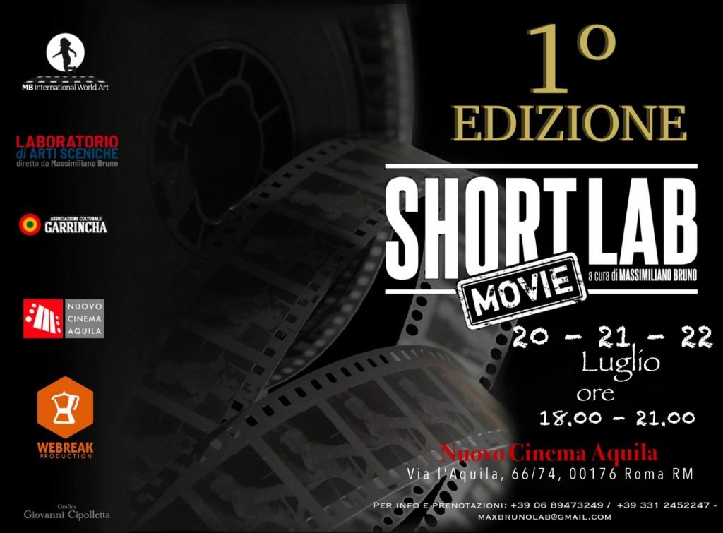 DAL 20 AL 22 LUGLIO ARRIVA SHORT LAB MOVIE AL NUOVO CINEMA AQUILA
