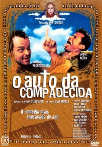 melhores comedias dos anos 2000 - auto da compadecida