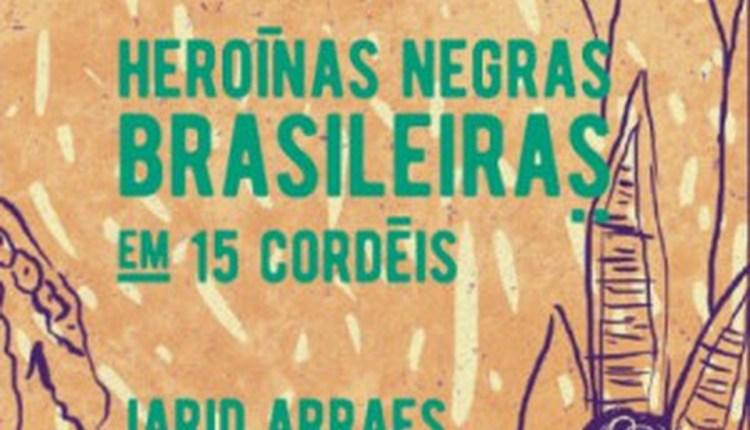 HEROINAS_NEGRAS_BRASILEIRAS_1496066124684026SK1496066124B