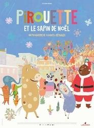 """Affiche du film """"Pirouette et le sapin de Nöel"""""""