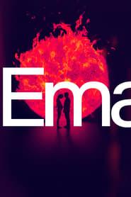"Affiche du film ""Ema"""