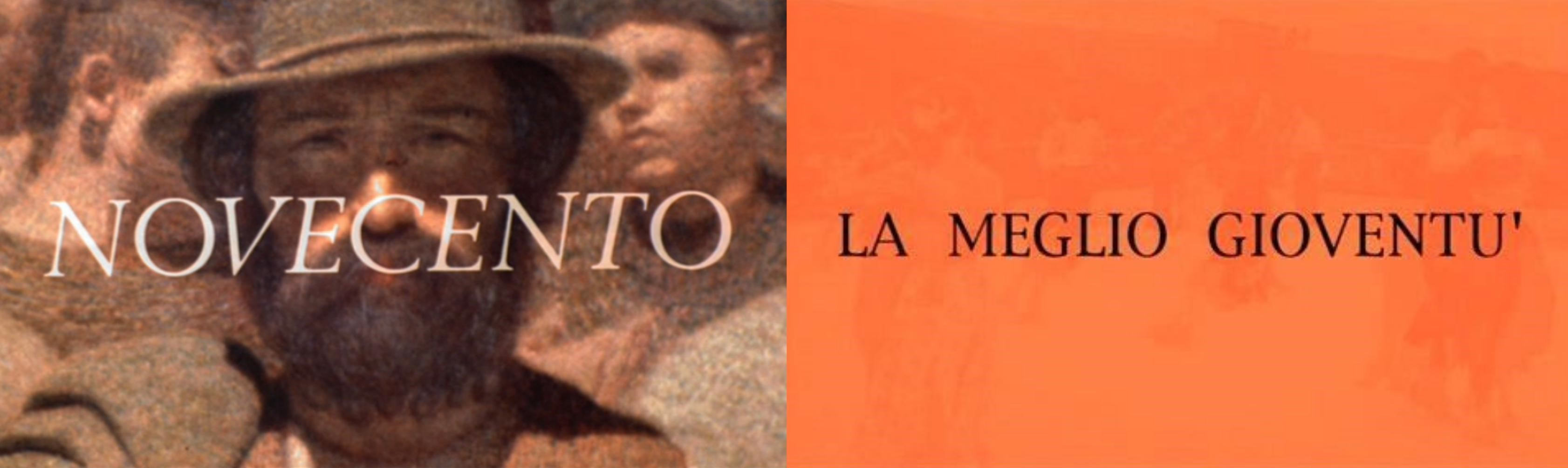 """La Storia al Cinema: """"Novecento"""" e """"La Meglio Gioventù"""""""