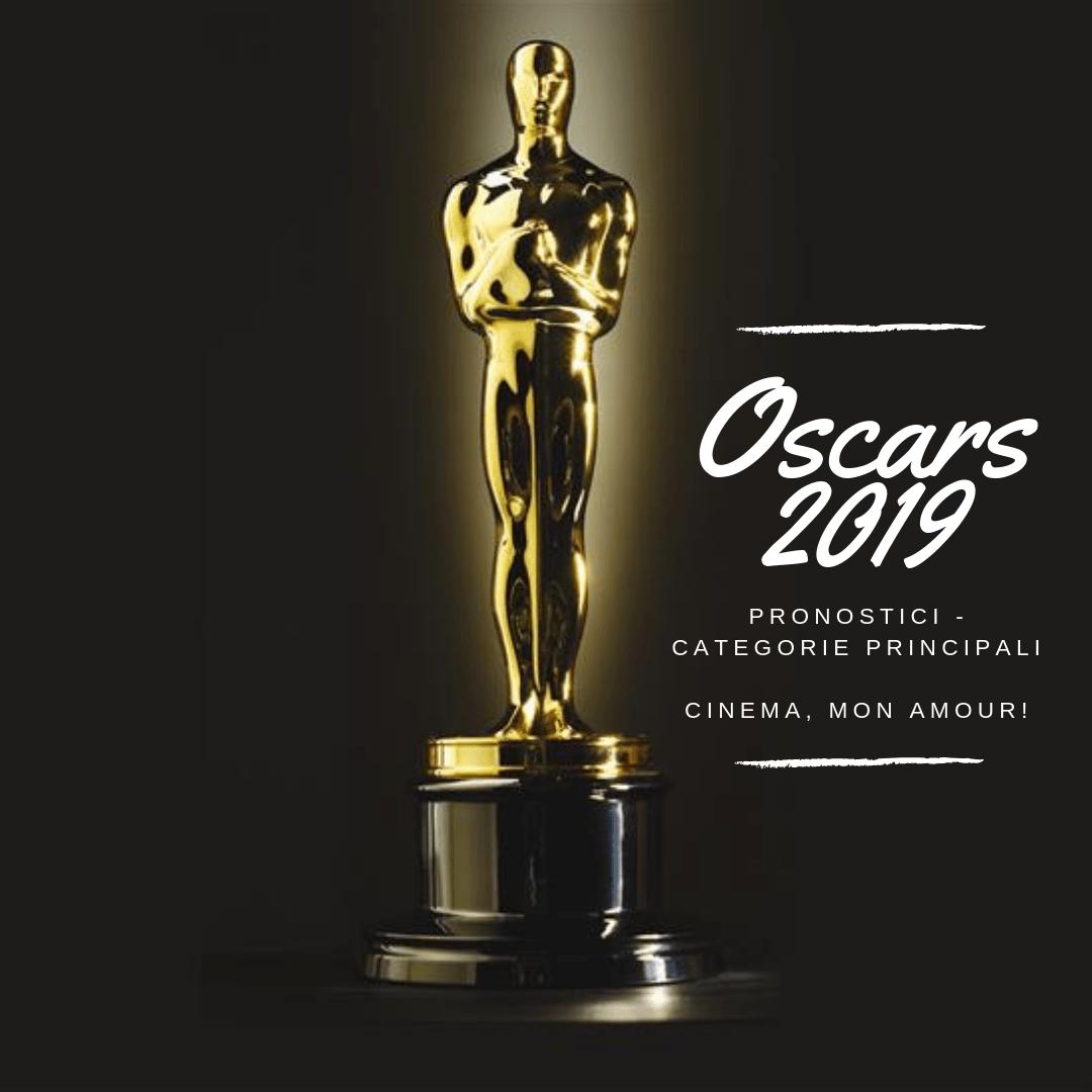 Oscar 2019: pronostici delle categorie principali