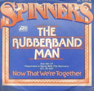 Rubberband Man by The Spinners