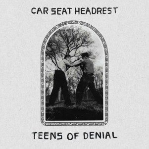 01 - Teens Of Denial - Car Seat Headrest