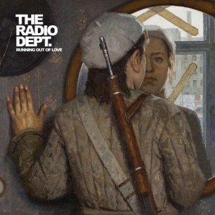 20 - Running Out Of Love - The Radio Dept