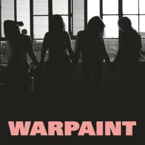 28 - Heads Up - Warpaint