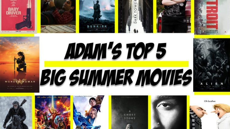 BIG MOVIES TO LOOK FORWARD TO THIS SUMMER!