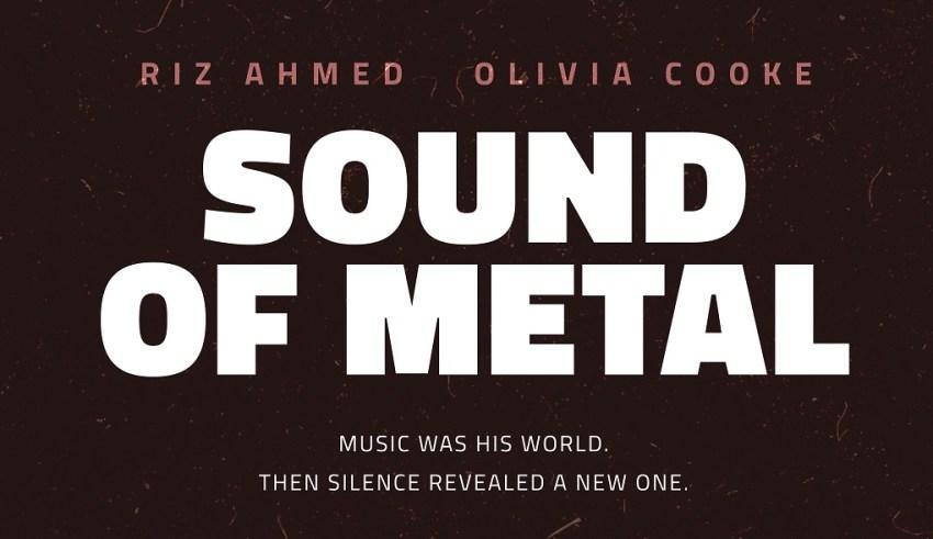 AMazon Prime's SOUND OF METAL