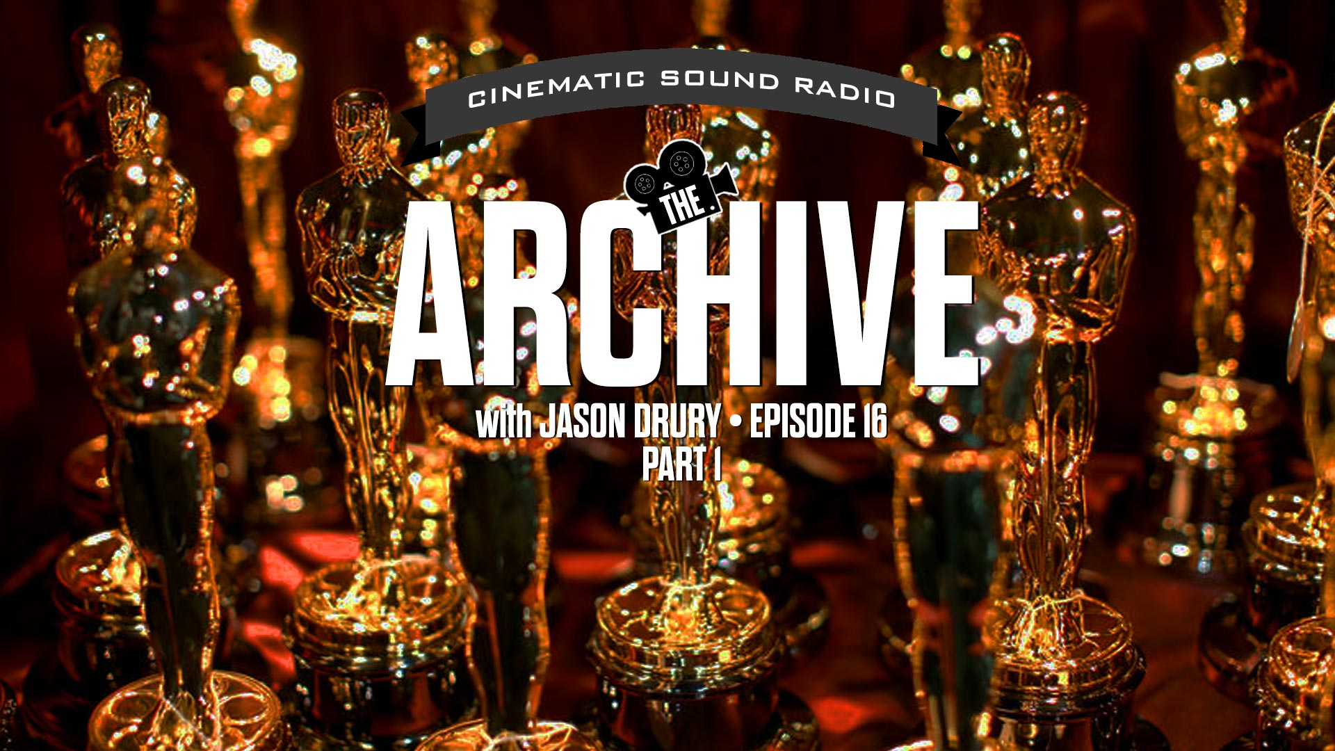 THE ARCHIVE WITH JASON DRURY: EPISODE SIXTEEN - OSCAR