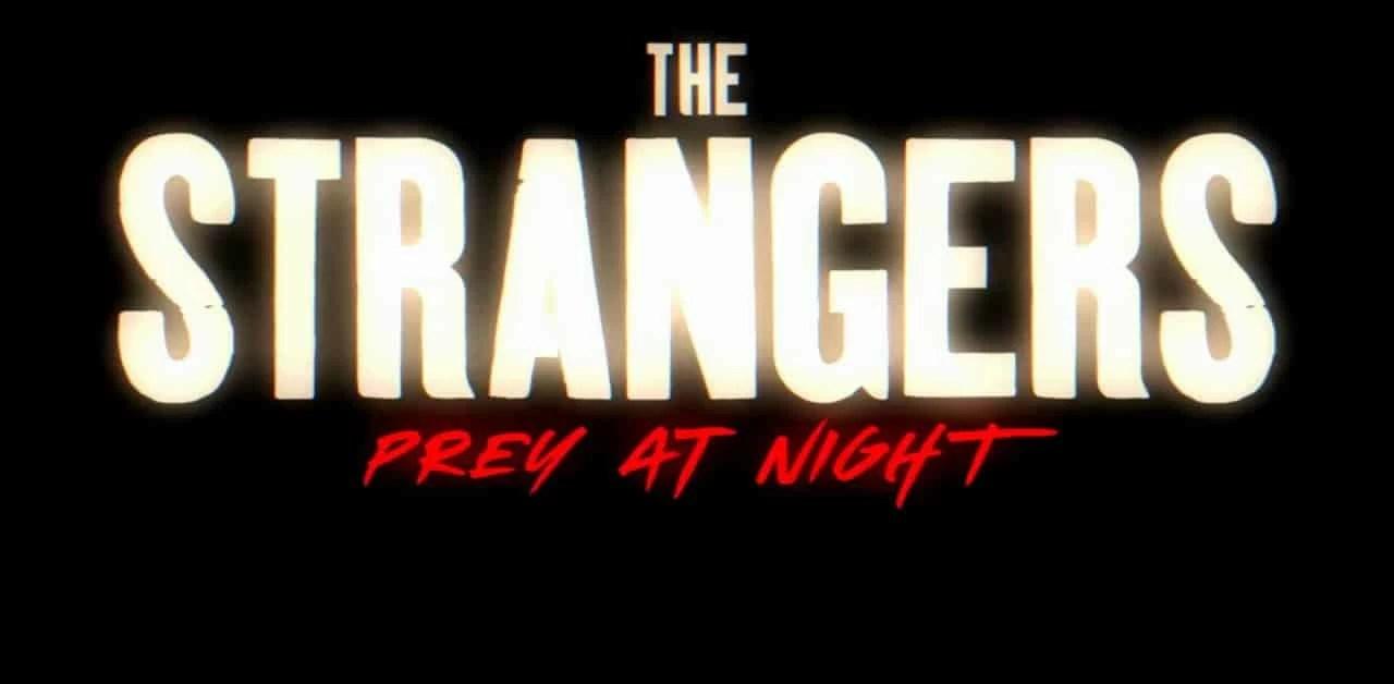 The Strangers Prey At Night Nuovo Trailer Dellhorror