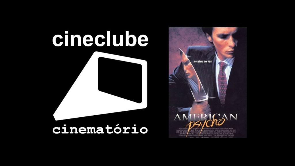 """cineclube cinematório: """"Psicopata Americano"""" (2000)"""