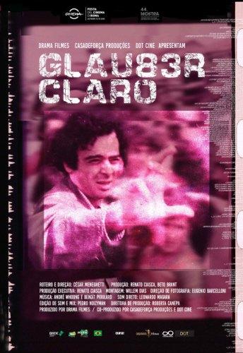 """""""Glauber, Claro"""" (2020) - Divulgação"""