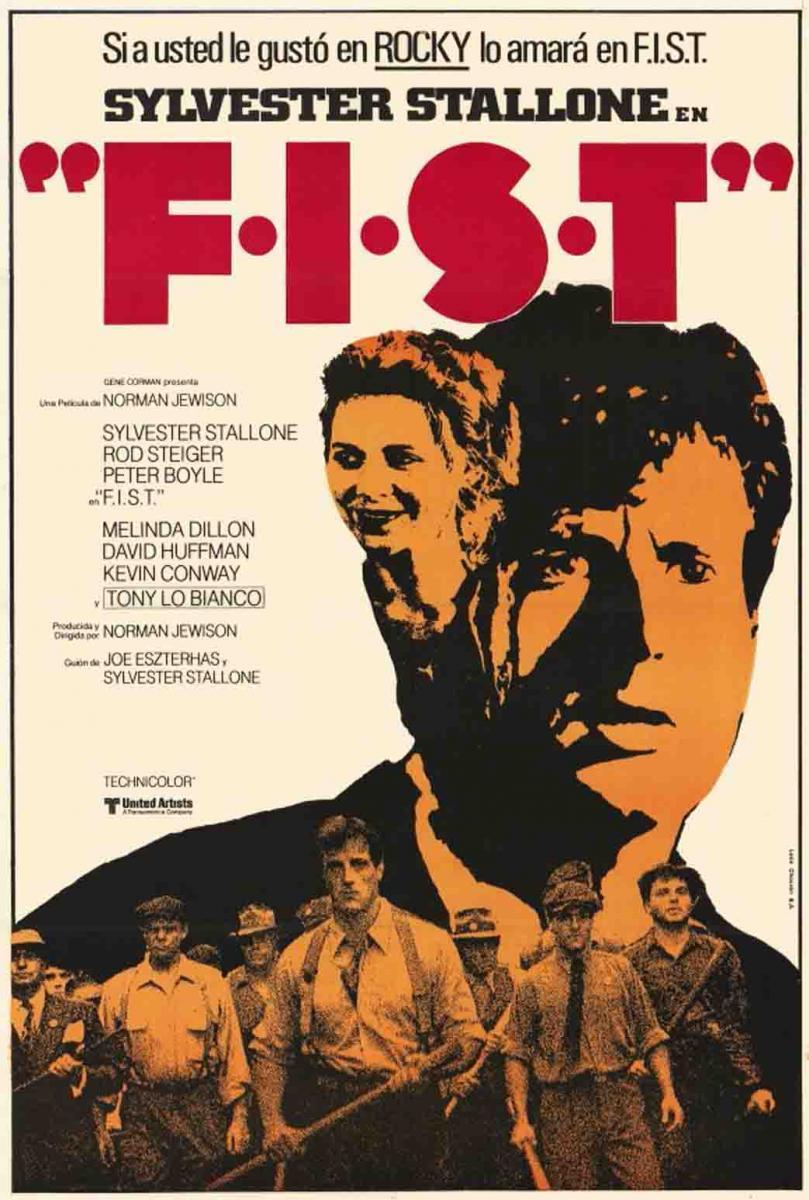 F.I.S.T.: Símbolo de fuerza | 1978 ‧ Drama/drama político ‧ 2h 25m