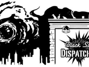 BLACK SUN DISPATCHES: Season 2, Episode 4: There is Something on the Balcony