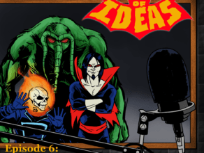TOMB OF IDEAS: Episode 6- Man-Thing's Guide to Redneck Parenting