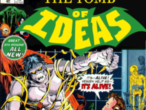 "TOMB OF IDEAS: Episode 8-""The Modern Podmetheus"""