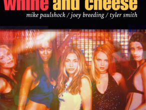 WHINE & CHEESE 20: COYOTE UGLY / JERSEY'S BEST DANCERS