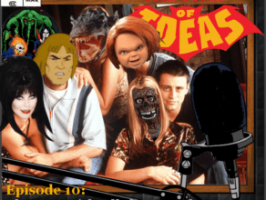 "TOMB OF IDEAS: Episode 10 – ""The One with All the Outtakes"""