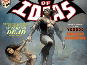 """TOMB OF IDEAS: Episode 18 – """"Voodoo Socialist Revolution"""""""