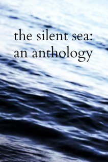 The Silent Sea: An Anthology