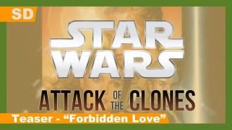 Star Wars, épisode II – L'Attaque des clones Teaser (2) VO