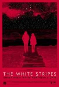 "Locandina di ""The White Stripes Under Great White Northern Lights"""