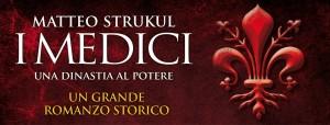 Copertina del romanzo di Matteo Strukul, I Medici - una dinastia al potere