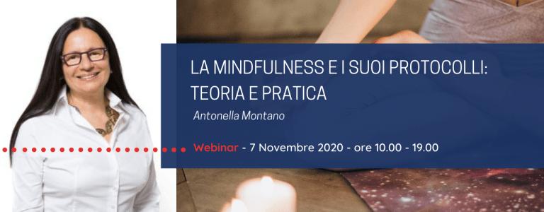 La Mindfulness e i suoi protocolli | Antonella Montano