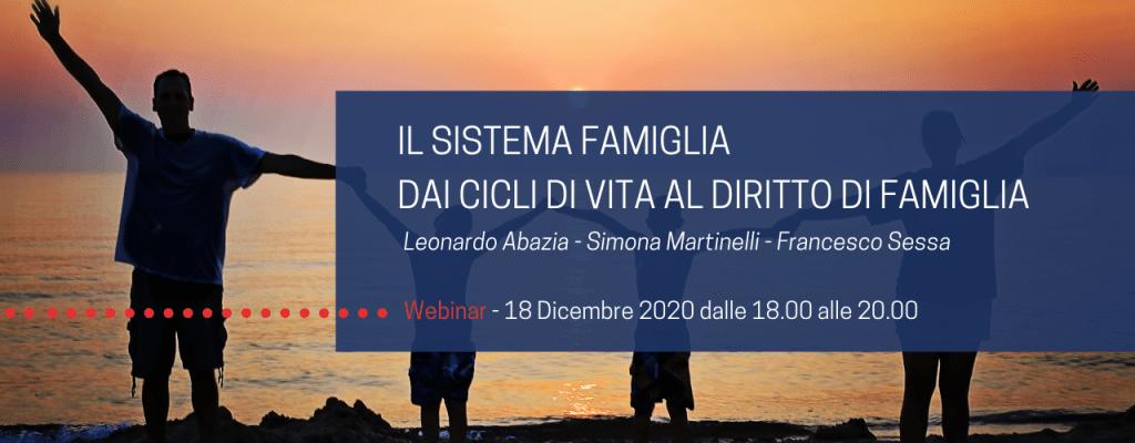 Il sistema famiglia: dai cicli di vita al diritto di famiglia   Leonardo Abazia – Simona Martinelli – Francesco Sessa