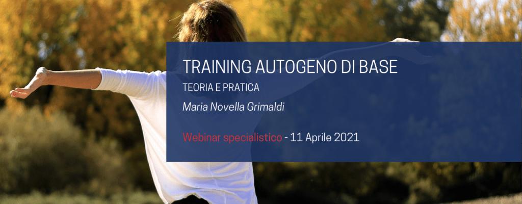 Training autogeno di base: teoria e pratica | Maria Novella Grimaldi