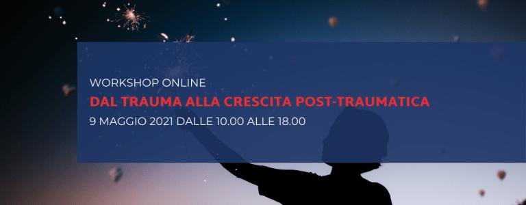 Dal trauma alla crescita post-traumatica   Francesca Mastrantonio