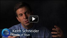 Video: A conversation with Circle of Blue journalist Keith Schneider
