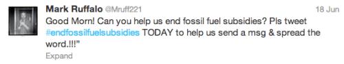 #EndFossilFuelSubsidies Ruffalo Twitter Rio fossil fuel subsidies twitterstorm 350.org