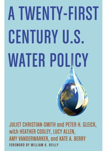 Circle of Blue Book Review A Twenty-First Century U.S. Water Policy
