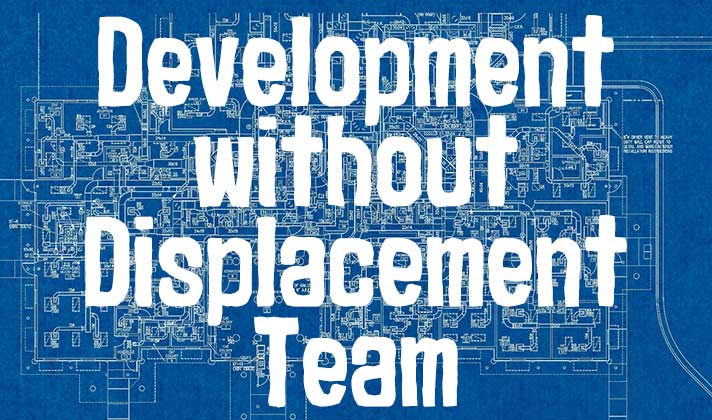 Development Without Displacement Team