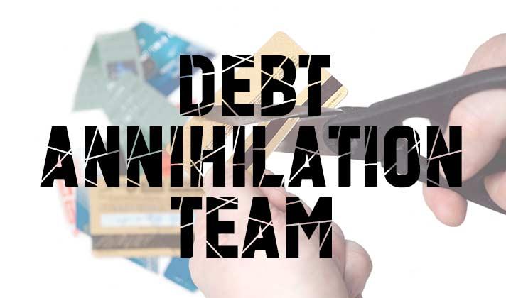 Debt Annihilation Team