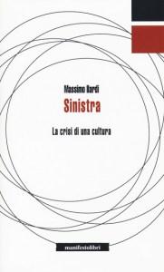 Massimo Ilardi. Sinistra. La crisi di una cultura. Copertina del libro.