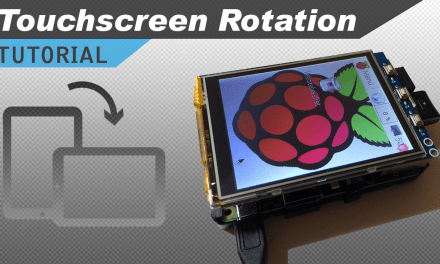 [VIDEO] Raspberry Pi LCD Touchscreen Rotation