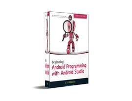 Beginning Android Programming with Android Studio by J. F. DiMarzio